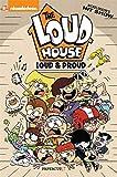 Bienvenue chez les Loud, Tome 6 - Loud et fiers de l'être