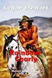 WESTERN COUNTRY EXKLUSIV: Rainbow-Charly (German Edition)