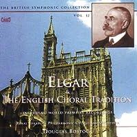 Elgar: English Choral Trad