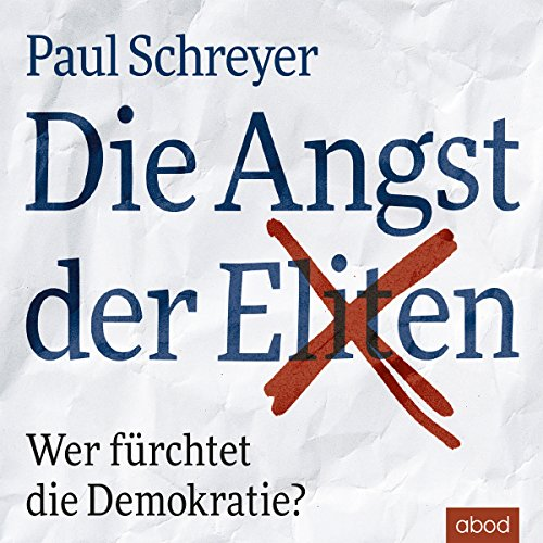 Die Angst der Eliten audiobook cover art