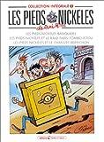 Les Pieds Nickelés, tome 1 - L'Intégrale