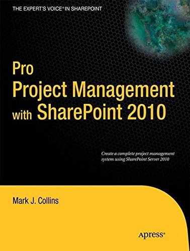 Pro Project Management with SharePoint 2010 (Expert's Voice in Sharepoint) (English Edition)