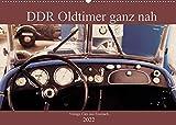 DDR Oldtimer ganz nah (Wandkalender 2022 DIN A2 quer)