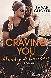 Craving You. Henry & Lauren (A Biker Romance, Band 1) - Glicker