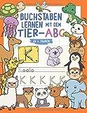 Buchstaben lernen ab 4 Jahren: Spielend einfach mit Tier-ABC und Schwungübungen - Geschenke für Vorschulkinder - Übungsheft für Kindergarten, Vorschule und 1. Klasse