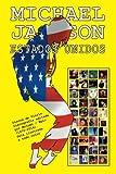Michael Jackson - Estados Unidos - Discografía: Discos de Vinilo. Discografía editada por Motown / Epic (1972-2014). Guía ilustrada  a todo color.