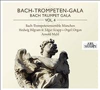 Bach - Trompeten - Gala Vol. 4