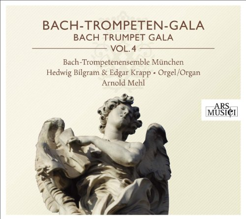 Bach-Trompeten-Gala Vol.4