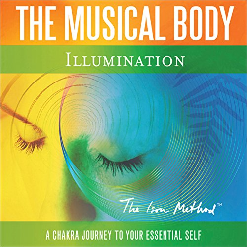 The Musical Body: Illumination audiobook cover art