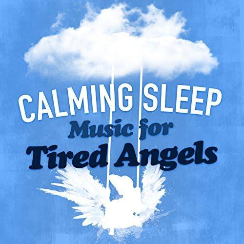 Sleep Music, Calming Music & Lullabies For Tired Angels