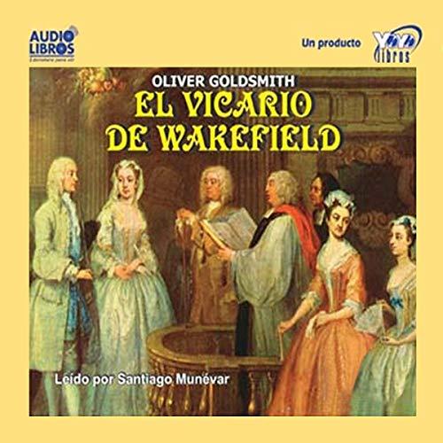 El Vicario de Wakefield [The Vicar of Wakefield] audiobook cover art