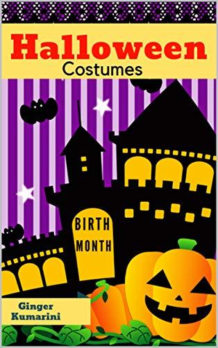 Halloween Costumes: Birth Month (Children Book Book 8) (English Edition)