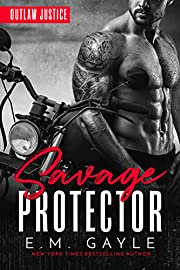 Savage Protector: An MC Romance (Outlaw Justice Trilogy Book 1)