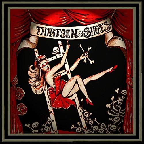 Thirteen Shots
