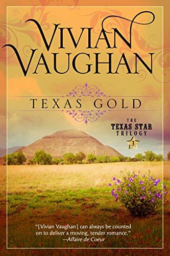 Texas Gold: The Texas Star Trilogy - Book Three (English Edition)