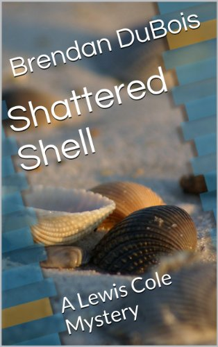 Shattered Shell (Lewis Cole series Book 3) (English Edition)
