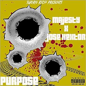Purpose (feat. Jose Hextor)
