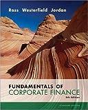 Fundamentals of Corporate Finance Standard Edition 8th (eighth) Edition by Stephen A. Ross, Randolph Westerfield, Bradford D. Jordan (2007)