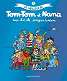 Le meilleur de Tom-Tom et Nana, Tome 2 - Fous d'école, dingues de récré