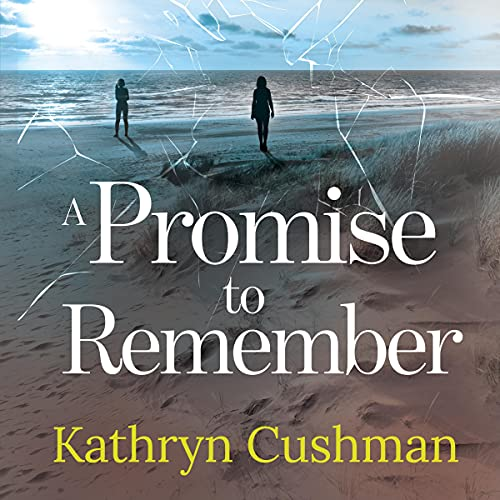 A Promise to Remember Audiobook By Kathryn Cushman cover art