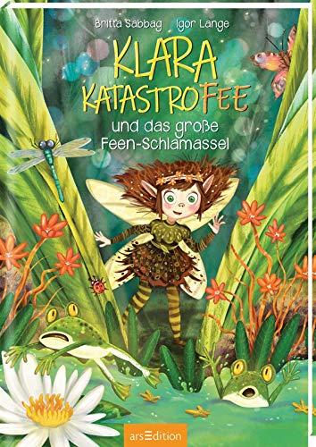 Buchseite und Rezensionen zu 'Klara Katastrofee und das große Feen-Schlamassel' von Britta Sabbag