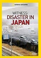 Witness: Disaster in Japan [DVD] [Import]