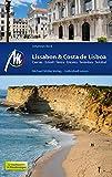 Lissabon & Costa de Lisboa Reiseführer Michael Müller Verlag: Cascais, Estoril, Sintra, Ericeira, Sesimbra, Setúbal (MM-Reiseführer)