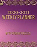 2020-2021 Weekly Planner With Sudoku Puzzles: Daily Planner Calendar And Organizer With Notes and To-Do List: 12 Month Academic Year With Vertical Dated Pages & Weekly Sudoku Logic Puzzles