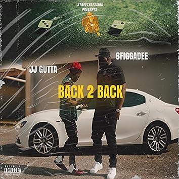 Back 2 Back (feat. JJ Gutta)