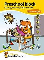 Preschool block - Cutting, sticking, creative work 5 years and up, A5-Block