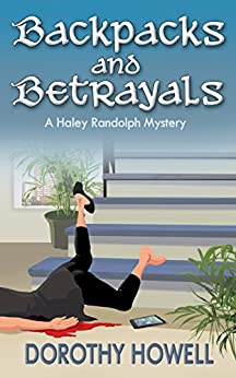 Backpacks and Betrayals (A Haley Randolph Mystery) by [Dorothy Howell]