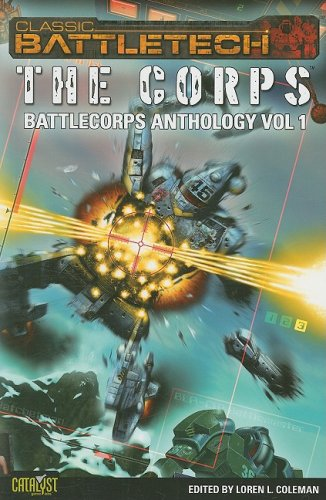 CLASSIC BATTLETECH CLASSIC BAT (Battlecorps Anthology, Band 1)