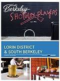 Lorin District & South Berkeley (Visit Berkeley)