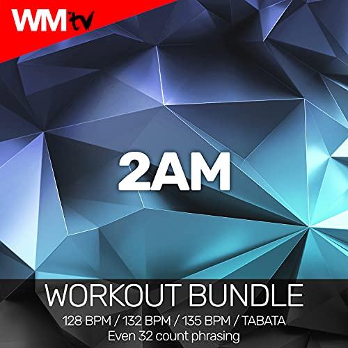 2AM [Clean] (Tabata Remix 128bpm)