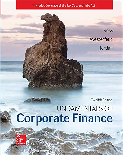 Compare Textbook Prices for Fundamentals of Corporate Finance 12 Edition ISBN 9781260091908 by Ross, Stephen,Westerfield, Randolph,Jordan, Bradford