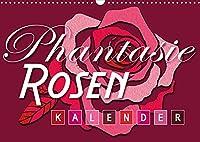 Phantasie-Rosen (Wandkalender 2022 DIN A3 quer): Einzigartige Phantasie-Rosen (Geburtstagskalender, 14 Seiten )
