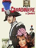 Il carabiniere a cavallo...