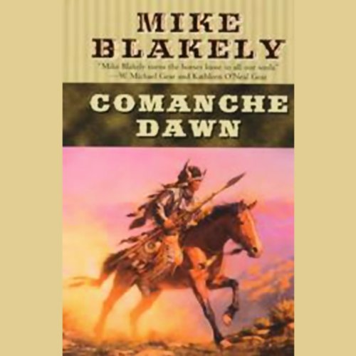 Comanche Dawn audiobook cover art