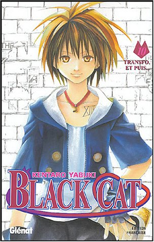 Black Cat - Tome 10: Transfo, et puis...