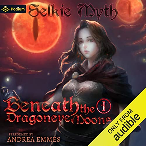 Beneath the Dragoneye Moons: Beneath the Dragoneye Moons, Book 1