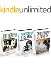 """Photography Business: 3 Manuscripts - """"Making Money Online with Your Camera"""", """"Special Tips and Techniques for Taking Amazing Pictures"""", """"Real Estate Photography"""""""