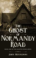 The Ghost of Normandy Road - Haunted Minds I: Haunted Minds Series Book One