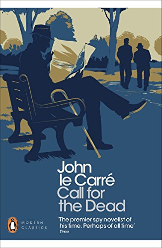 Call for the Dead (Penguin Modern Classics)