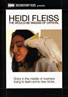 Heidi Fleiss: the Would-Be Madam of Crystal [DVD]