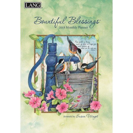 """LANG - 2018 Monthly Planner -""""Bountiful Blessings"""", Artwork by Susan Winget - 13-Month: January 2018 - January 2019-8.5"""" x 12"""""""