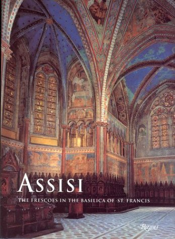 Assisi: The Frescoes in the Basilica of St. Francis