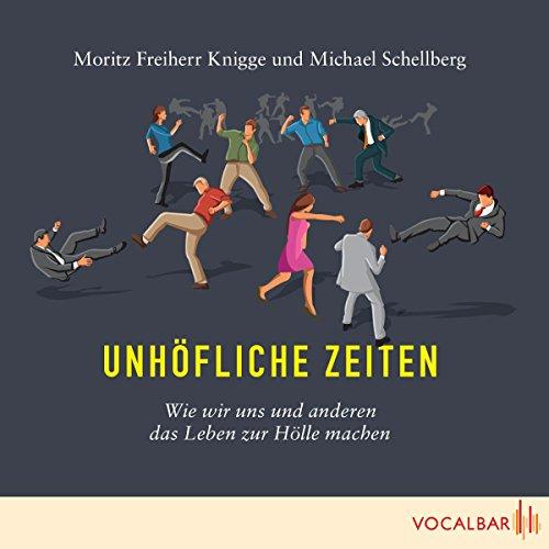Unhöfliche Zeiten audiobook cover art
