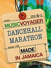 MUSIC VOYAGER Made in Jamaica - Dancehall Marathon