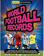 World Football Records 2018 (Libros ilustrados)