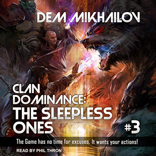 Clan Dominance: The Sleepless Ones, Book 3 cover art